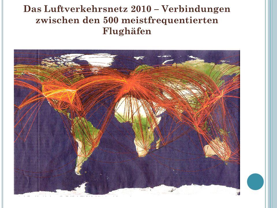 Das Luftverkehrsnetz 2010 – Verbindungen zwischen den 500 meistfrequentierten Flughäfen