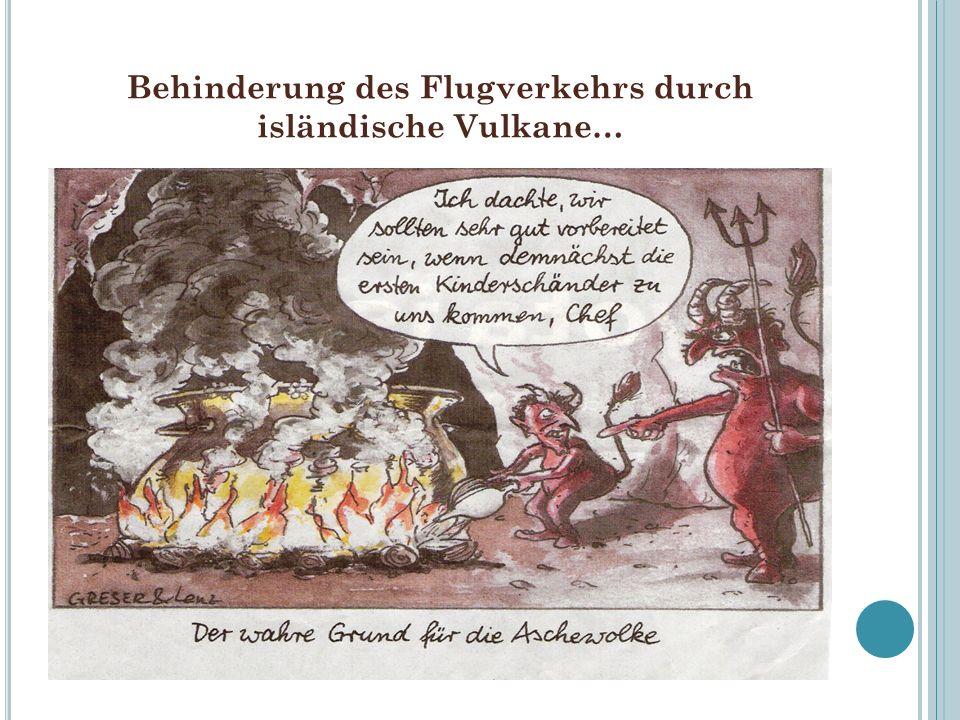 Behinderung des Flugverkehrs durch isländische Vulkane…