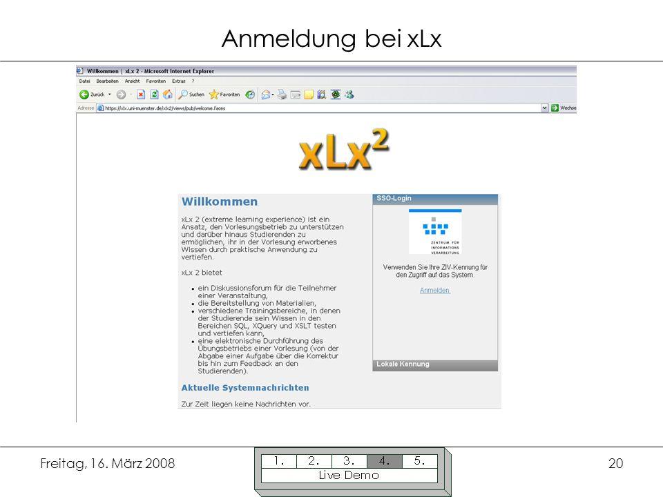 Anmeldung bei xLx Freitag, 16. März 2008