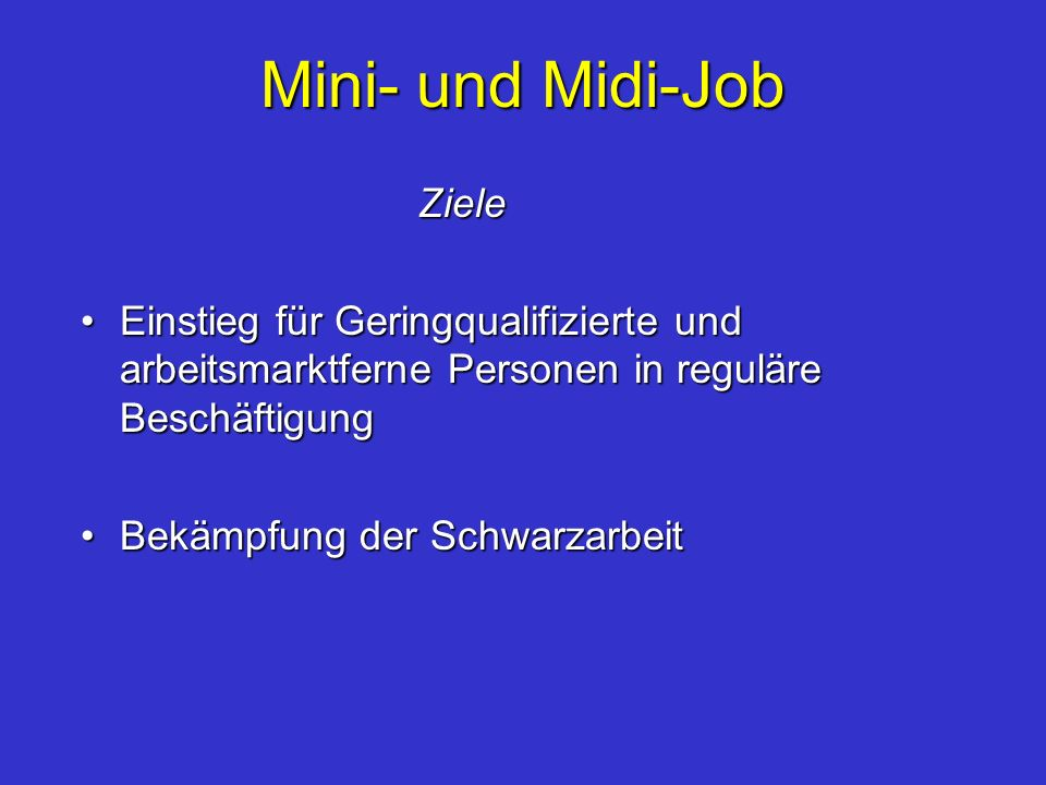 Mini- und Midi-Job Ziele