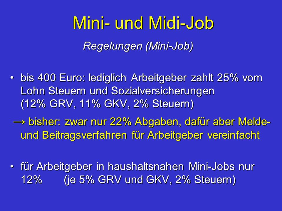 Mini- und Midi-Job Regelungen (Mini-Job)