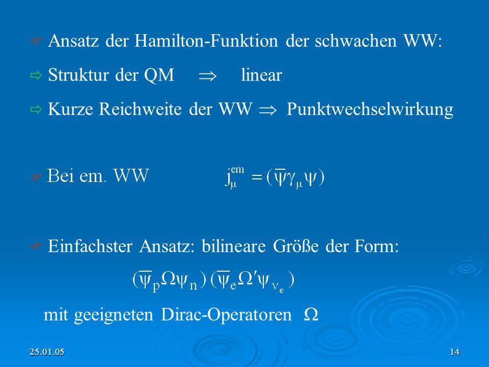Ansatz der Hamilton-Funktion der schwachen WW: