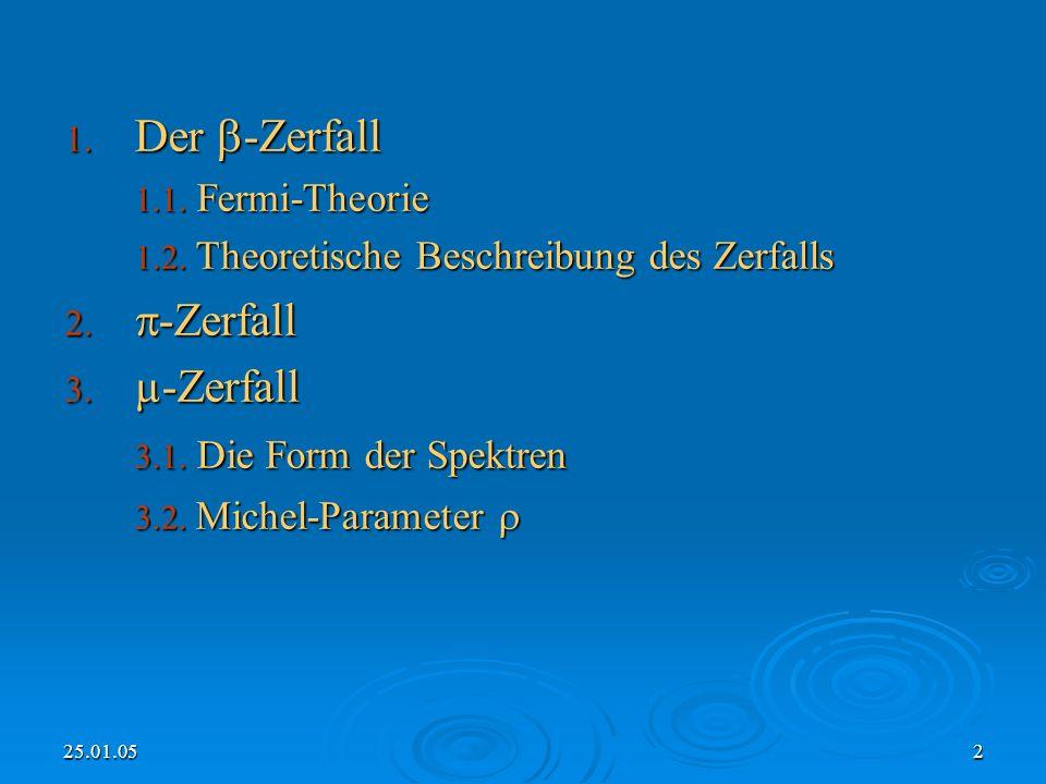 Der -Zerfall -Zerfall µ-Zerfall 3.1. Die Form der Spektren