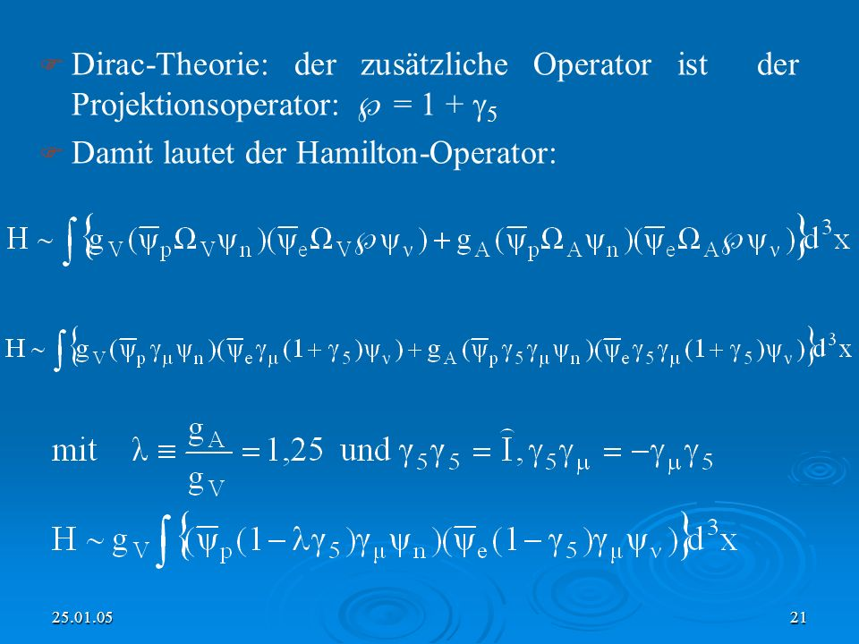 Damit lautet der Hamilton-Operator: