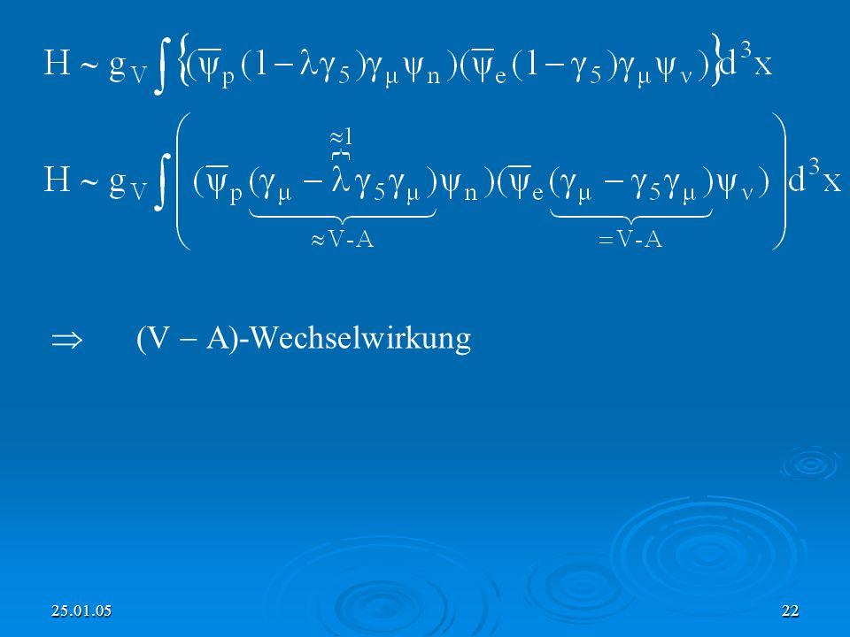  (V  A)-Wechselwirkung