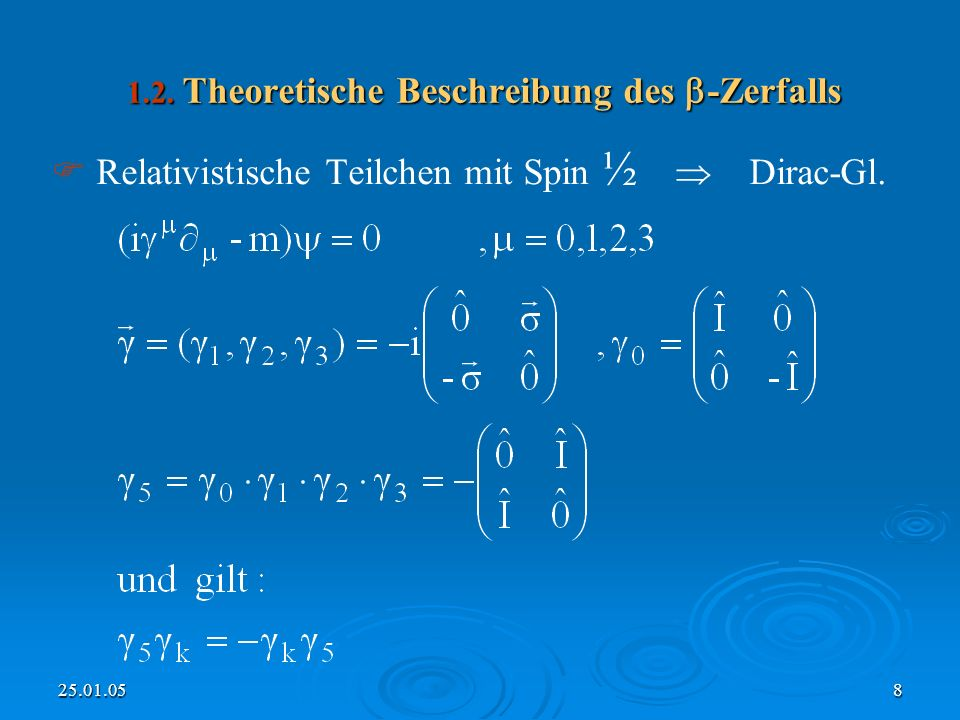 1.2. Theoretische Beschreibung des -Zerfalls