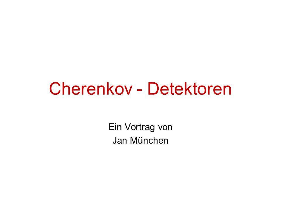Cherenkov - Detektoren