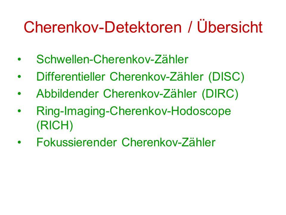 Cherenkov-Detektoren / Übersicht