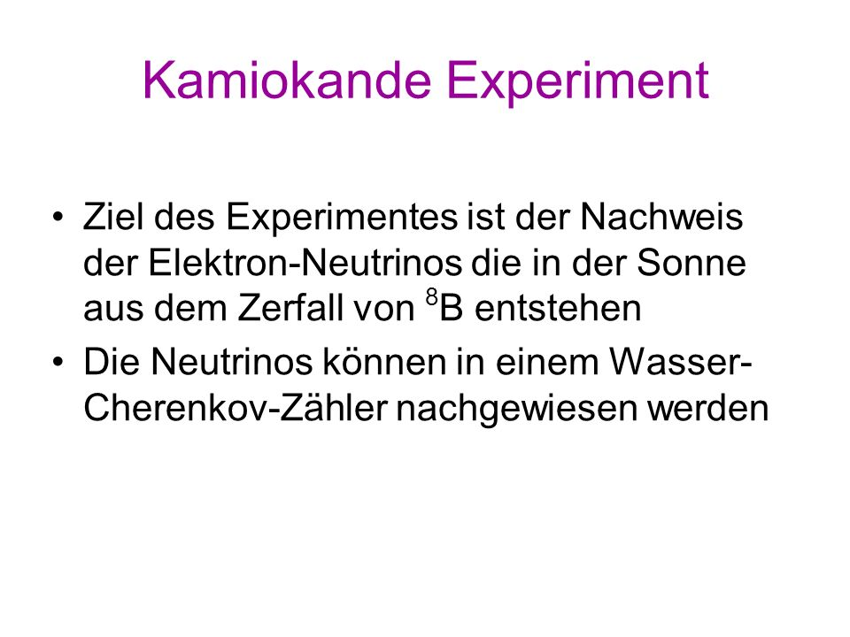 Kamiokande Experiment