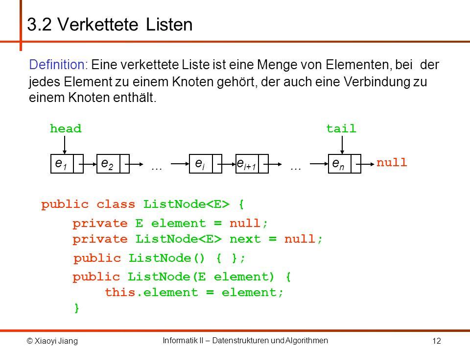 3.2 Verkettete Listen Definition: Eine verkettete Liste ist eine Menge von Elementen, bei der.