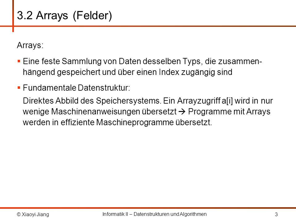 3.2 Arrays (Felder) Arrays: