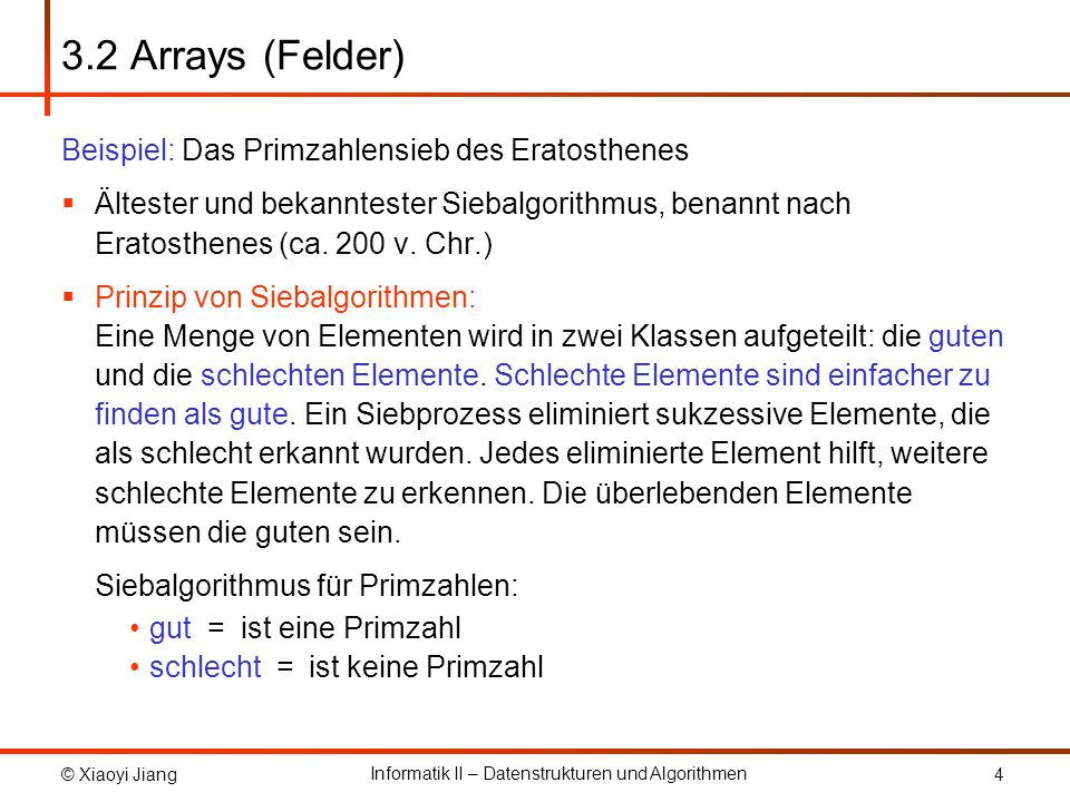 3.2 Arrays (Felder) Beispiel: Das Primzahlensieb des Eratosthenes