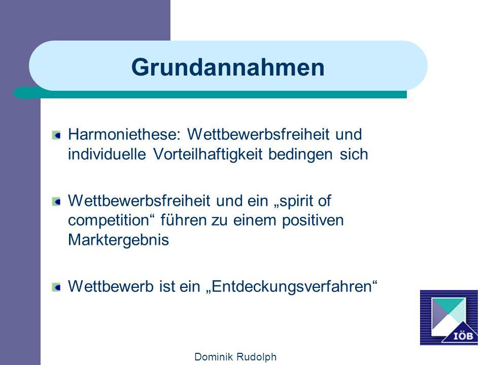 Grundannahmen Harmoniethese: Wettbewerbsfreiheit und individuelle Vorteilhaftigkeit bedingen sich.