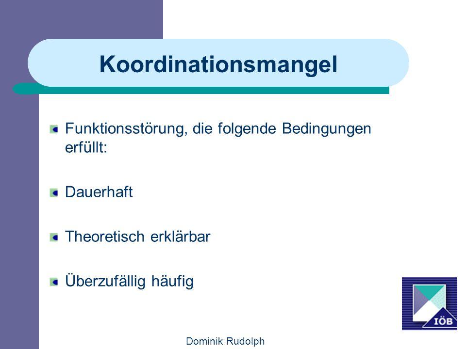 Koordinationsmangel Funktionsstörung, die folgende Bedingungen erfüllt: Dauerhaft. Theoretisch erklärbar.