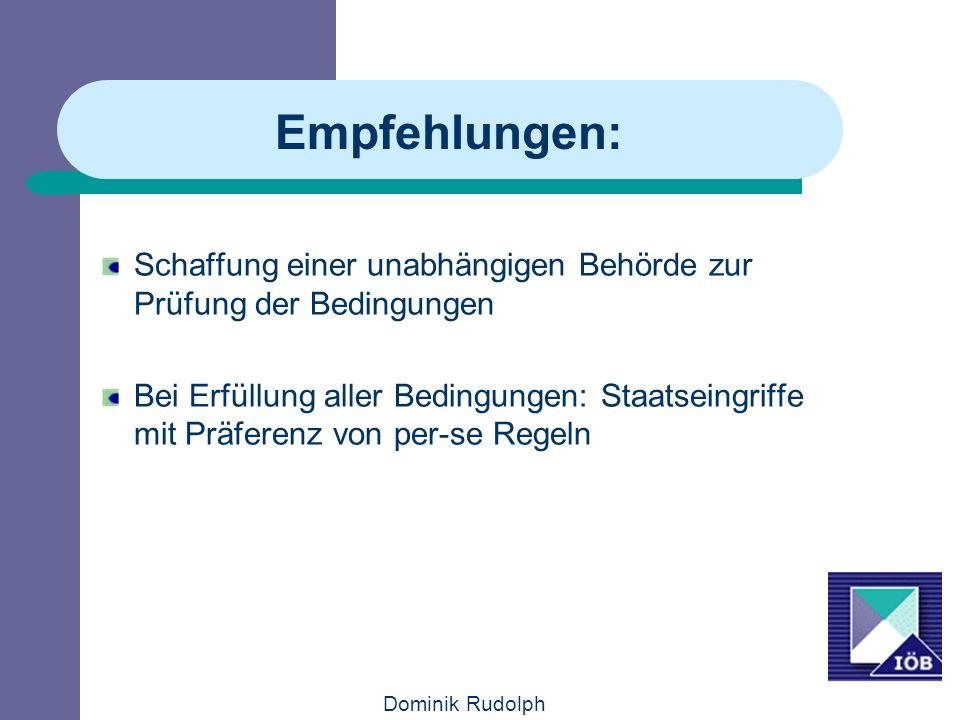 Empfehlungen: Schaffung einer unabhängigen Behörde zur Prüfung der Bedingungen.