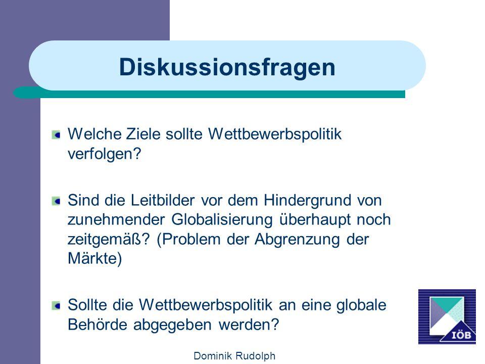 Diskussionsfragen Welche Ziele sollte Wettbewerbspolitik verfolgen