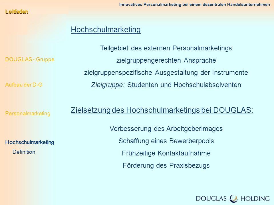 Zielsetzung des Hochschulmarketings bei DOUGLAS: