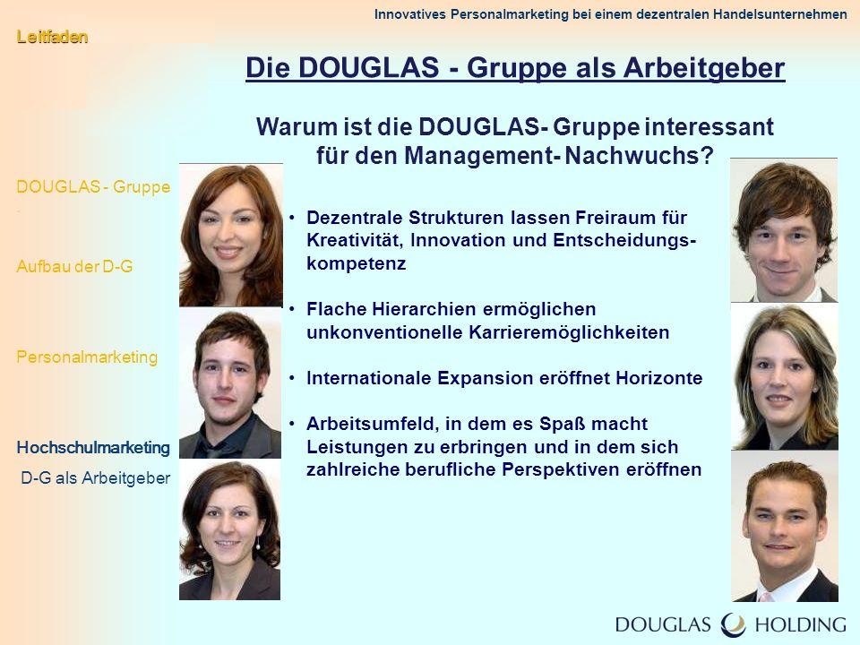 Die DOUGLAS - Gruppe als Arbeitgeber