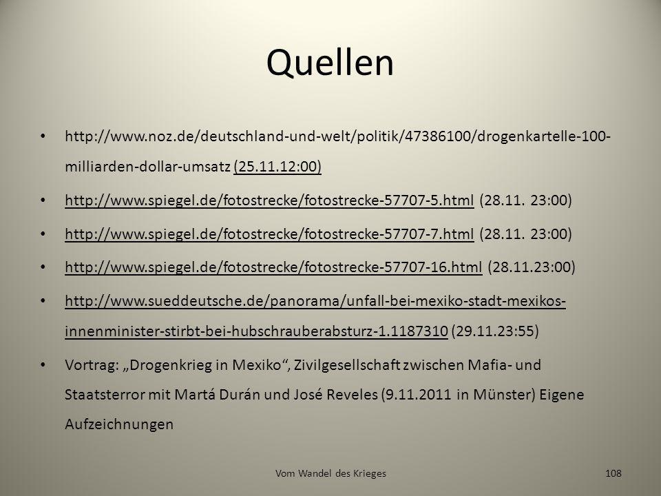 Quellen http://www.noz.de/deutschland-und-welt/politik/47386100/drogenkartelle-100-milliarden-dollar-umsatz (25.11.12:00)
