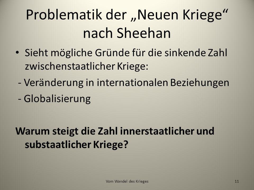 """Problematik der """"Neuen Kriege nach Sheehan"""