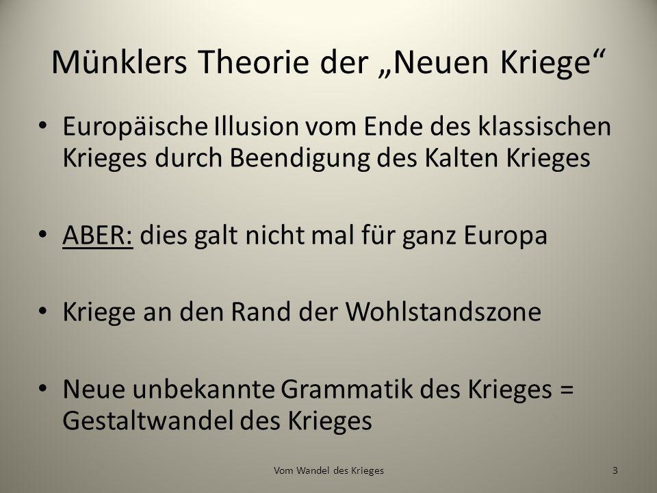 """Münklers Theorie der """"Neuen Kriege"""