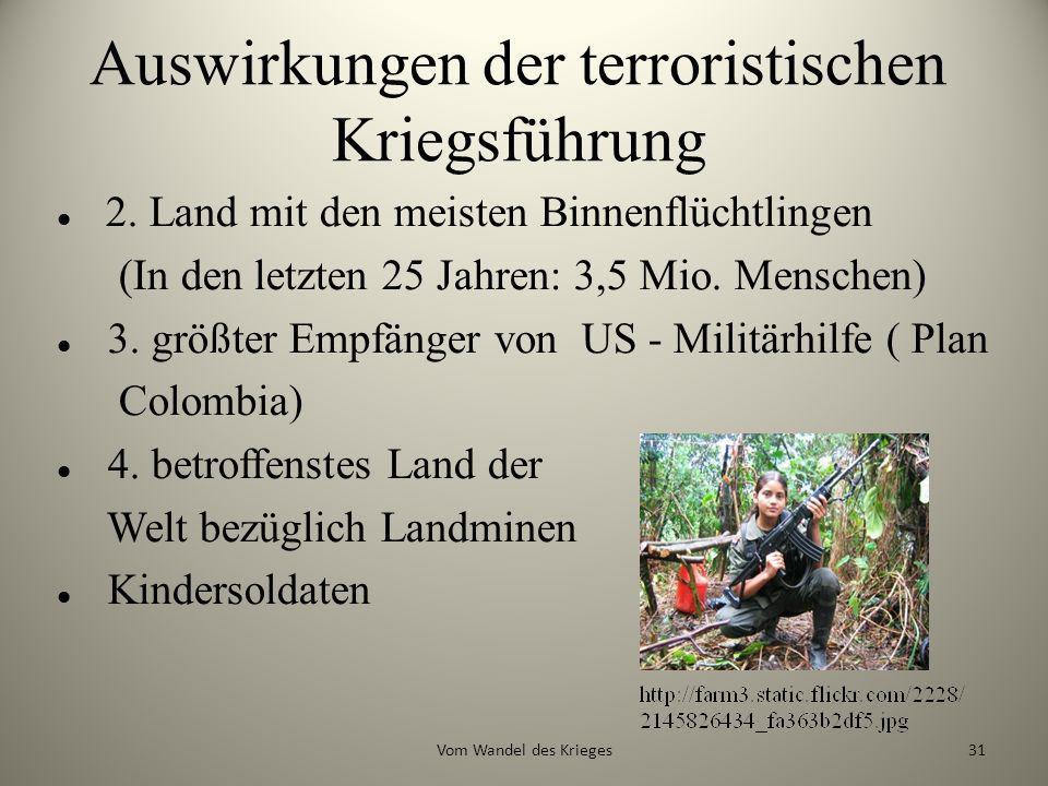 Auswirkungen der terroristischen Kriegsführung
