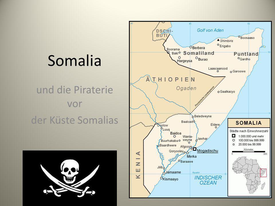 und die Piraterie vor der Küste Somalias