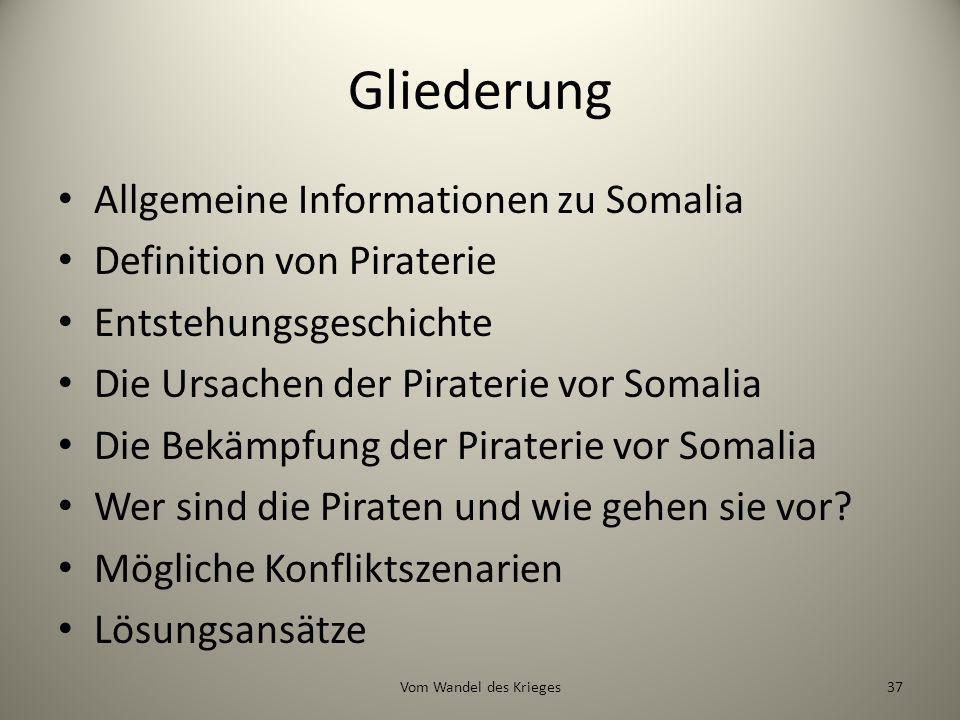 Gliederung Allgemeine Informationen zu Somalia