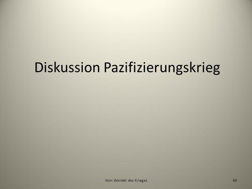 Diskussion Pazifizierungskrieg