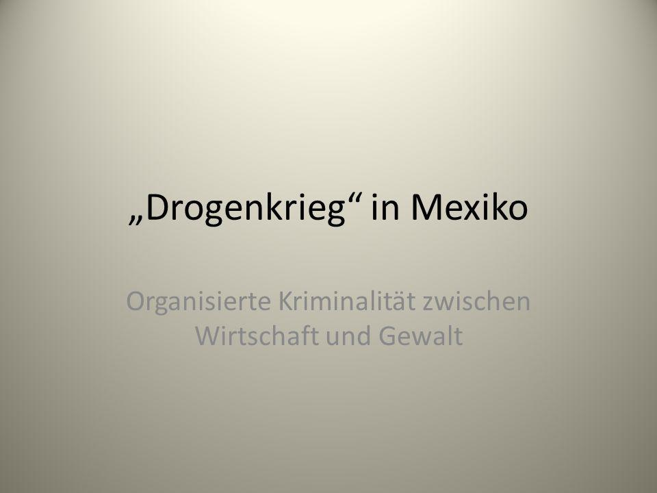 """Drogenkrieg in Mexiko"