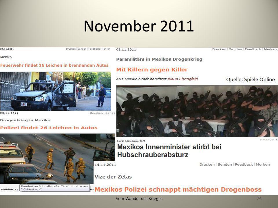 November 2011 Vom Wandel des Krieges
