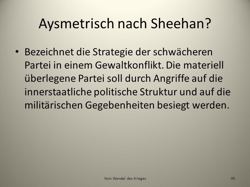 Aysmetrisch nach Sheehan