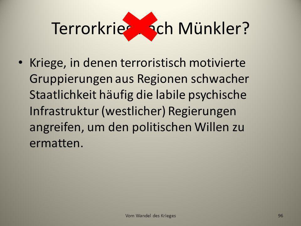 Terrorkrieg nach Münkler