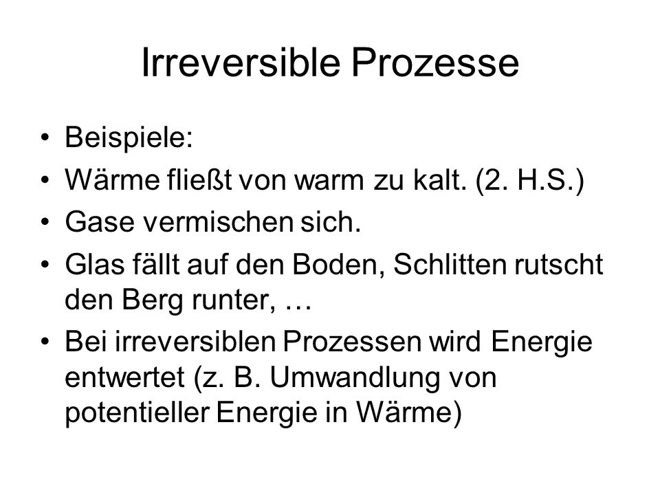 Irreversible Prozesse