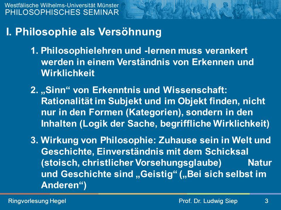 I. Philosophie als Versöhnung