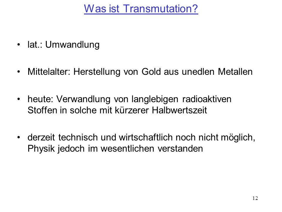 Was ist Transmutation lat.: Umwandlung