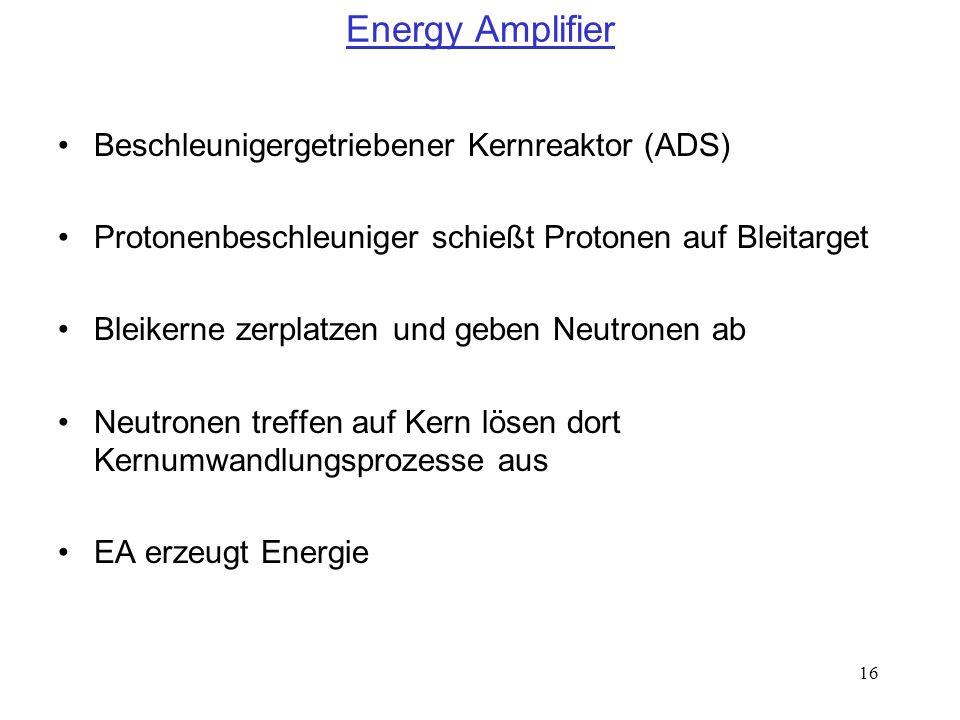 Energy Amplifier Beschleunigergetriebener Kernreaktor (ADS)