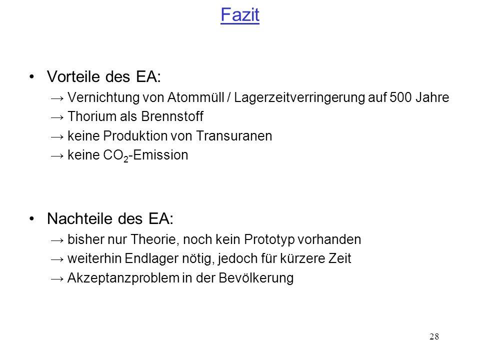 Fazit Vorteile des EA: Nachteile des EA: