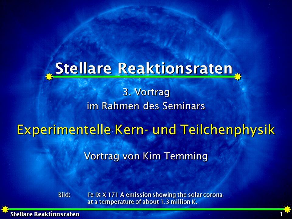 Stellare Reaktionsraten