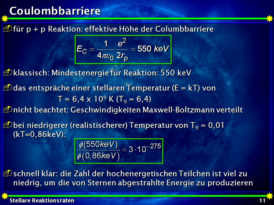 Coulombbarriere für p + p Reaktion: effektive Höhe der Columbbarriere