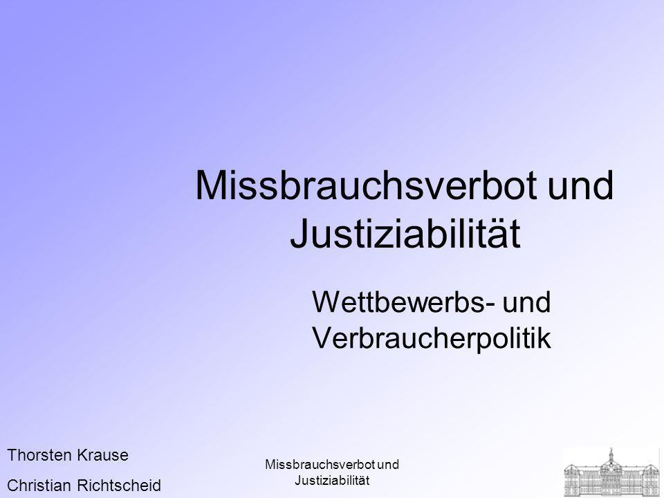 Missbrauchsverbot und Justiziabilität