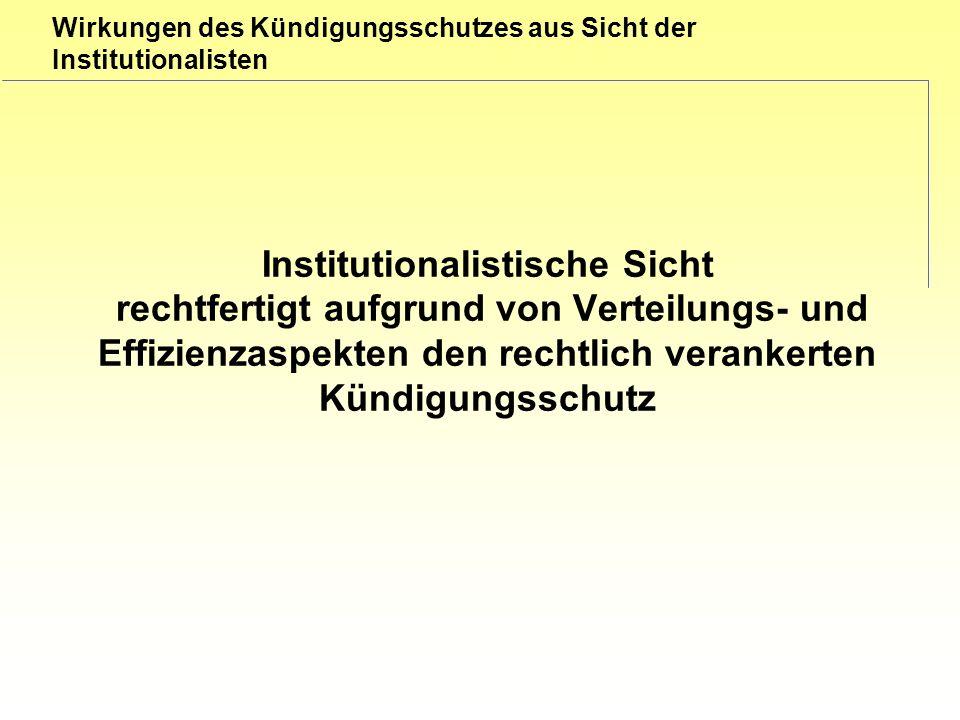 Wirkungen des Kündigungsschutzes aus Sicht der Institutionalisten