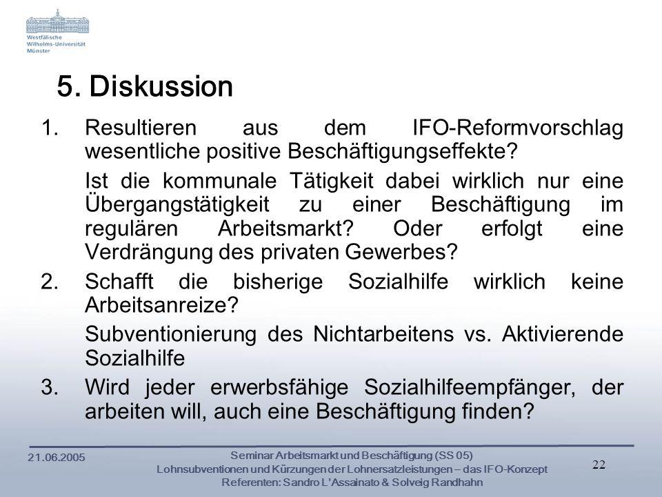 5. Diskussion Resultieren aus dem IFO-Reformvorschlag wesentliche positive Beschäftigungseffekte