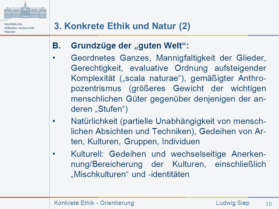 3. Konkrete Ethik und Natur (2)