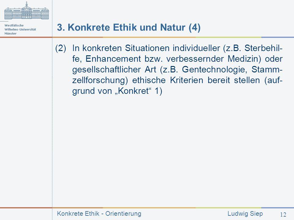 3. Konkrete Ethik und Natur (4)