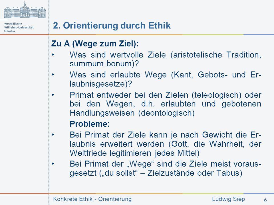 2. Orientierung durch Ethik