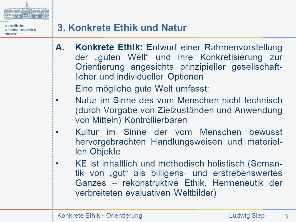 3. Konkrete Ethik und Natur