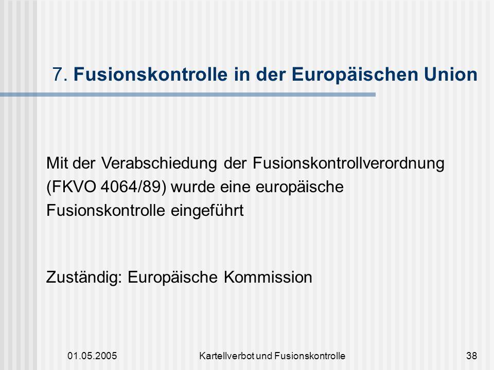 7. Fusionskontrolle in der Europäischen Union