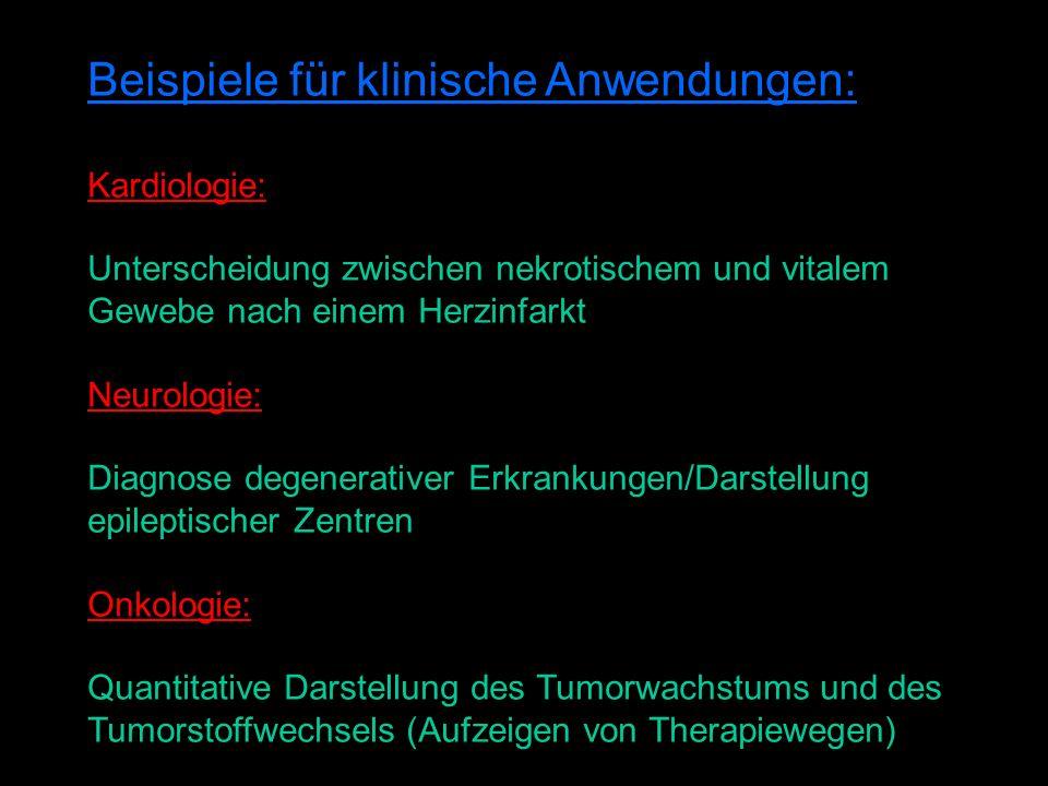 Beispiele für klinische Anwendungen: