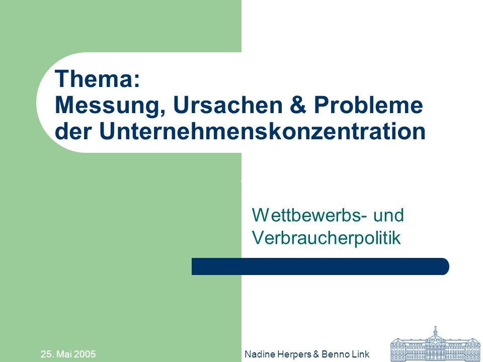 Thema: Messung, Ursachen & Probleme der Unternehmenskonzentration